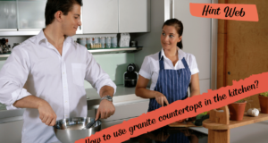 How To use Granite Countertops In the Kitchen